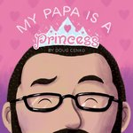 My Papa Is a Princess book