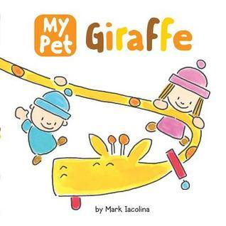 My Pet Giraffe book