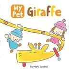 My Pet Giraffe book