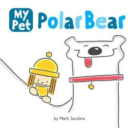 My Pet Polar Bear book