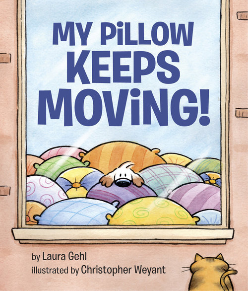 My Pillow Keeps Moving! book