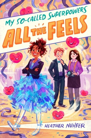 My So-Called Superpowers: All the Feels book