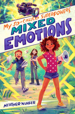 My So-Called Superpowers: Mixed Emotions book