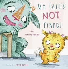 My Tail's Not Tired book