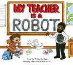 My Teacher Is a Robot book