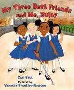 My Three Best Friends and Me, Zulay book