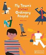 My Town's (Extra) Ordinary People book