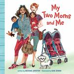 My Two Moms and Me book