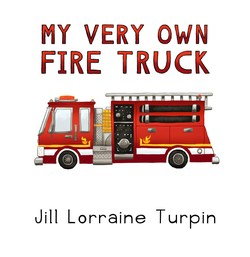 My Very Own Fire Truck book