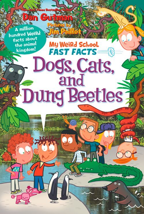 My Weird School Fast Facts: Dogs, Cats, and Dung Beetles book