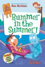 My Weird School Special: Bummer in the Summer! book