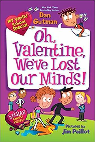 My Weird School Special: Oh, Valentine, We've Lost Our Minds! book