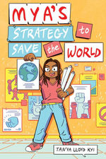 Mya's Strategy to Save the World book