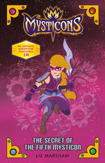 Mysticons: The Secret of the Fifth Mysticon book