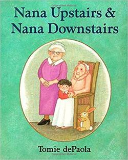 Nana Upstairs & Nana Downstairs Book