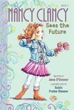 Nancy Clancy Sees the Future book