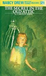 Nancy Drew 21: The Secret in the Old Attic book