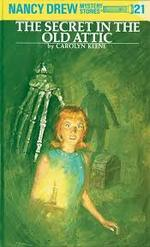 Nancy Drew 21: The Secret in the Old Attic book