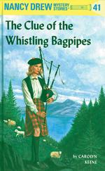 Nancy Drew 41: The Clue of the Whistling Bagpipes book