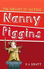 Nanny Piggins and the Pursuit of Justice book