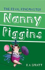 Nanny Piggins and the Rival Ringmaster book