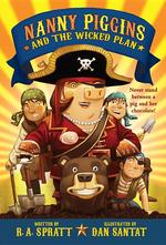 Nanny Piggins and the Wicked Plan book