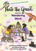 Nate the Great and the Wandering Word book