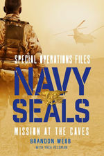 Navy SEALs: Mission at the Caves book