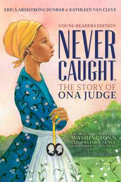 Never Caught, The Story Of Ona Judge book