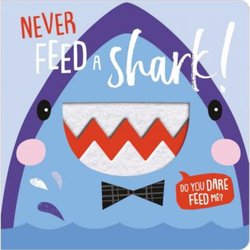 Never Feed a Shark book