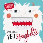 Never Feed a Yeti Spaghetti book