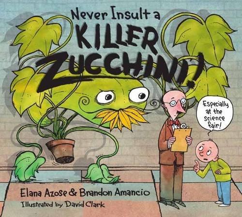 Never Insult a Killer Zucchini book