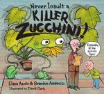 Never Insult a Killer Zucchini book