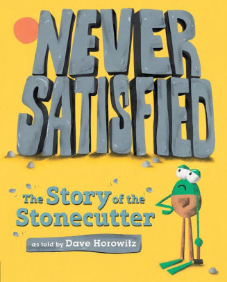 Never Satisfied: The Story of The Stonecutter book