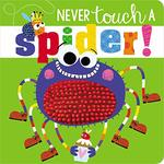 Never Touch a Spider! book