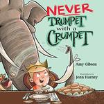 Never Trumpet with a Crumpet book