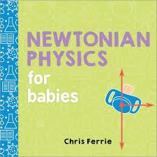 Newtonian Physics for Babies book