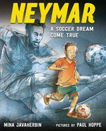 Neymar: A Soccer Dream Come True book