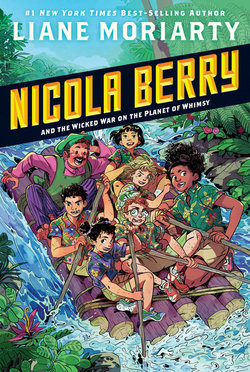 Nicola Berry and the Wicked War on the Planet of Whimsy book