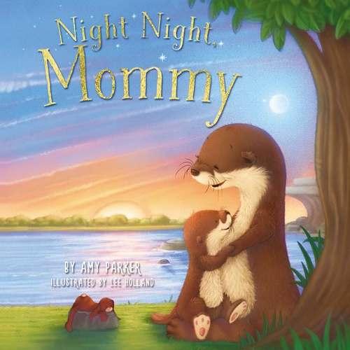 Night Night, Mommy book