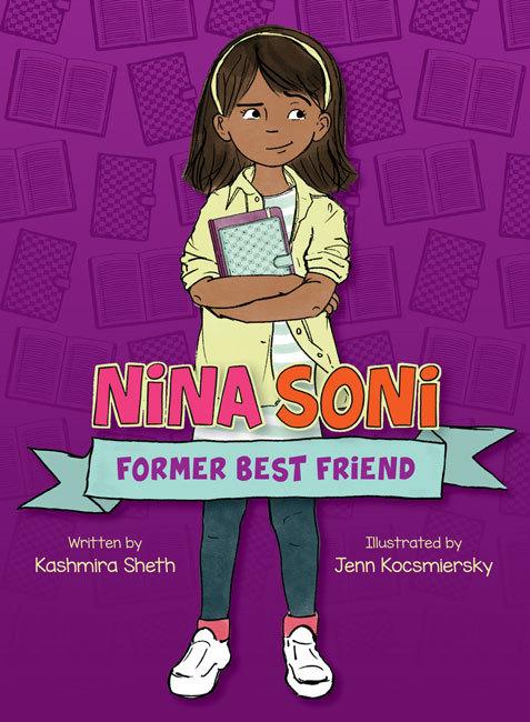 Nina Soni, Former Best Friend book