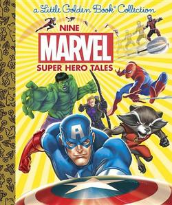 Nine Marvel Super Hero Tales book