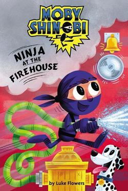Ninja at the Firehouse book