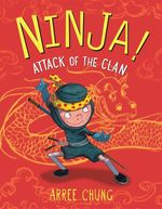 Ninja! Attack of the Clan book