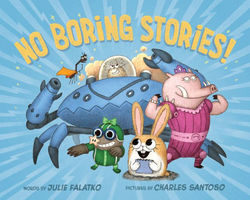 No Boring Stories! book