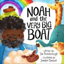 Noah and the Very Big Boat book