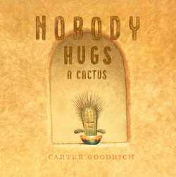 Nobody Hugs A Cactus book