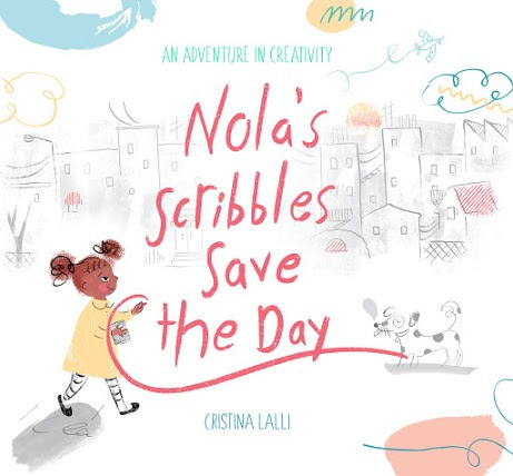 Nola's Scribbles Save the Day book