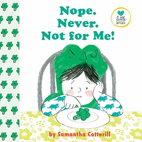 Nope. Never. Not for Me! Book