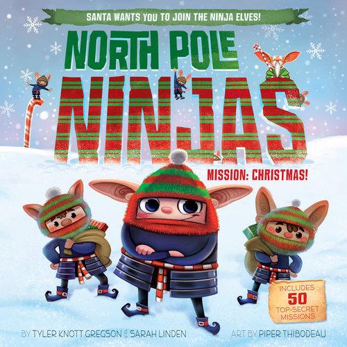 North Pole Ninjas: MISSION: Christmas! book